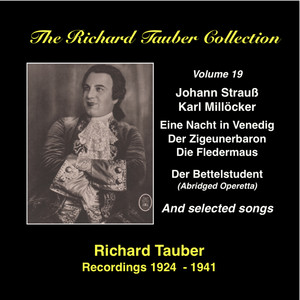 The Richard Tauber Collection, Vol. 19: Richard Tauber Sings Johann Strauss II and Carl Millöcker (Recorded 1924-1941) album