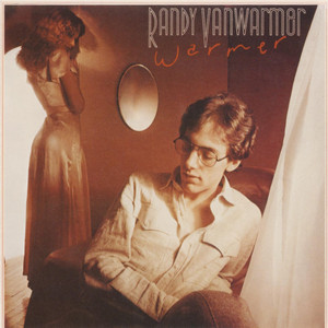 Randy VanWarmer Gotta Get Out of Here cover