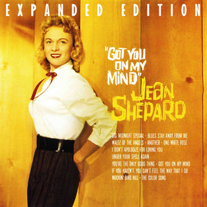 Got You On My Mind  - Jean Shepard