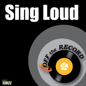 Off The Record Sing Loud cover