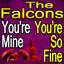 You're Mine, You're So Fine cover