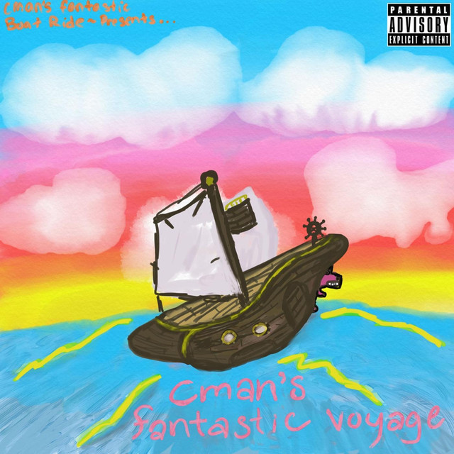 Cman's Fantastic Boat Ride