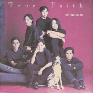 Beyond Doubt - True Faith