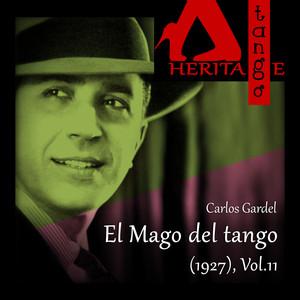 El Mago del tango (1927), Vol. 11
