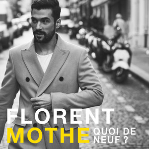 Florent Mothe Quoi de neuf cover