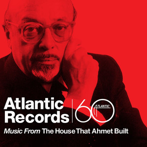 Music From The House That Ahmet Built Albümü