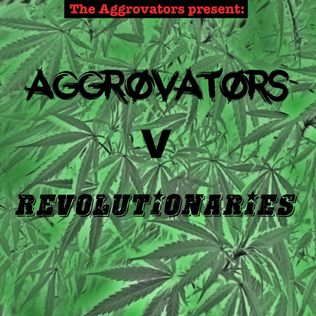 The Aggrovators Present: Aggrovators V Revolutionaries