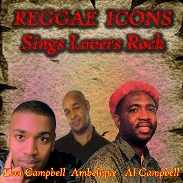 Reggae Icons Sings Lovers Rock by Ambelique on Spotify