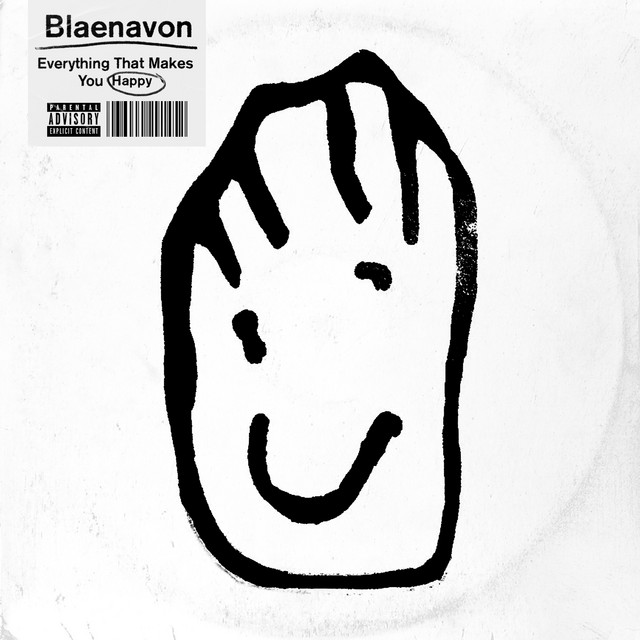 Album cover for Everything That Makes You Happy by Blaenavon