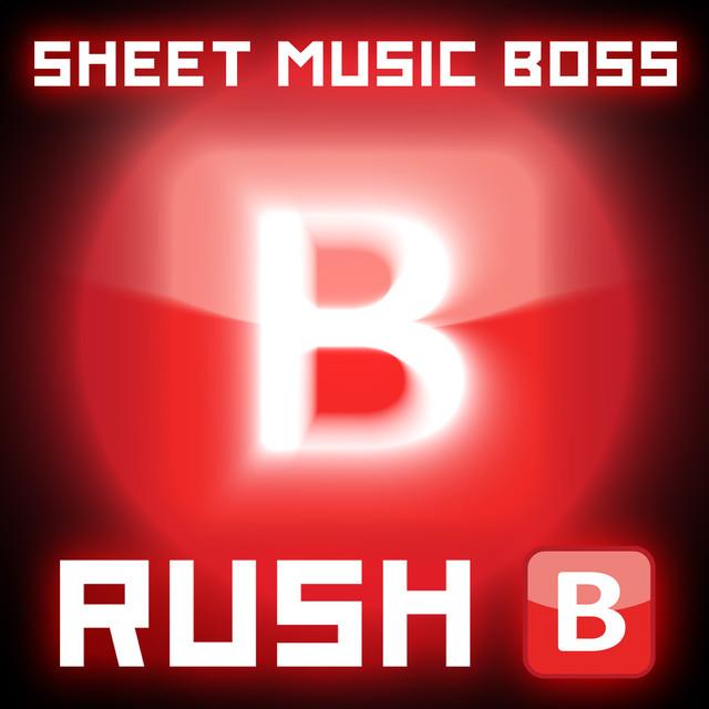 Rush B - Piano, a song by Sheet Music Boss on Spotify