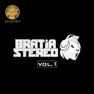Bratia Stereo, Vol. 1 Albümü