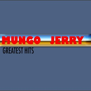 Mungo Jerry (Greatest Hits) Albumcover