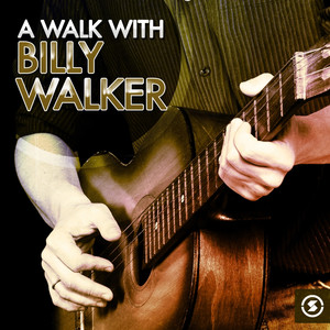 A Walk with Billy Walker album