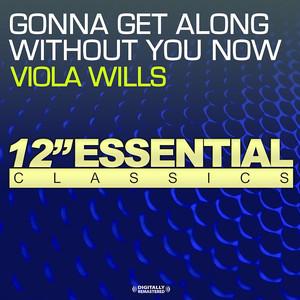 Gonna Get Along Without You Now (1994 Version) Albümü