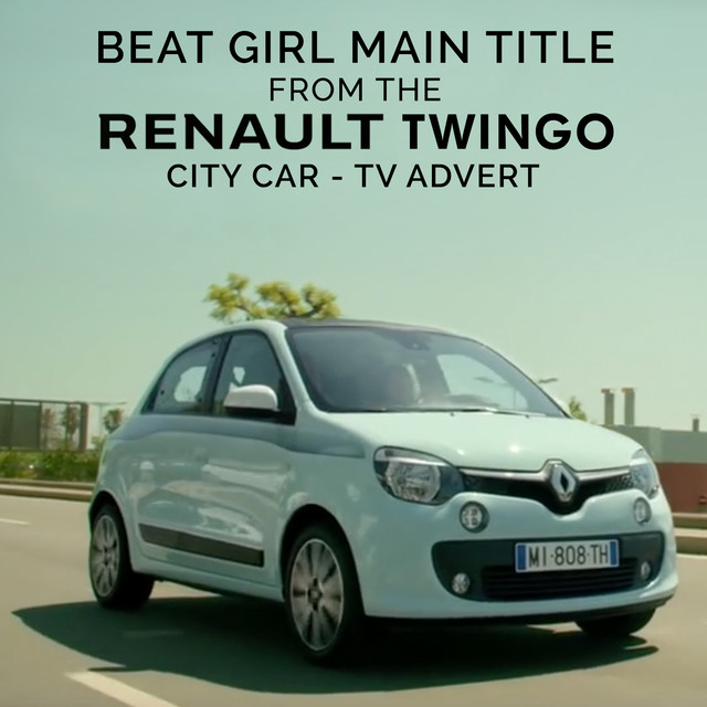 "Beat Girl Main Title (From the ""Renault Twingo - City Car"" TV Advert)"