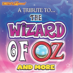 A Tribute to... The Wizard of Oz and More album