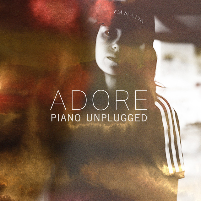 Adore (Piano Unplugged)