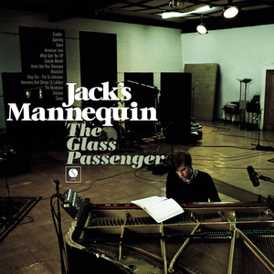 The Glass Passenger  - Jacks Mannequin