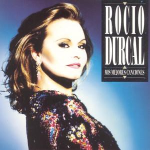 Mis Mejores Canciones - Rocío Dúrcal