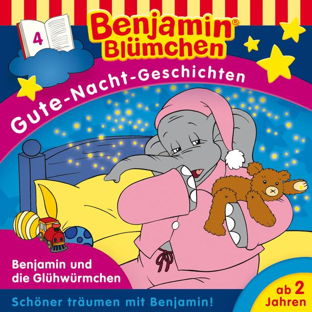 Gute-Nacht-Geschichten - Folge 4: Benjamin und die Glühwürmchen Cover