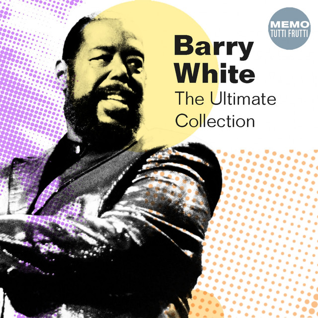 Barry White Ultimate Collection: Barry White Albums And Mixtapes