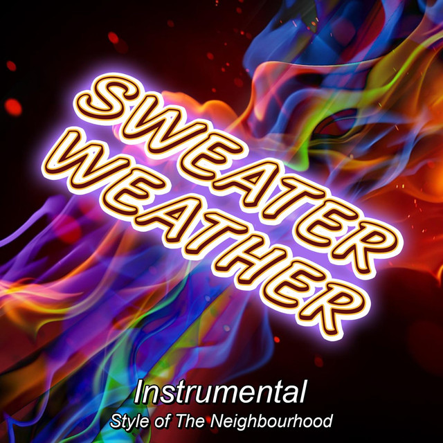 Sweater Weather Instrumental Style Of The Neighbourhood A Song By