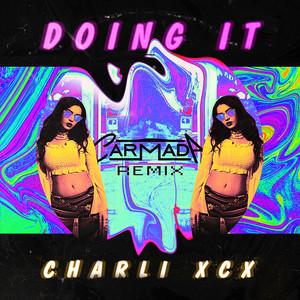 Doing It (Carmada Remix)