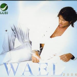 Wael 2006 Albümü