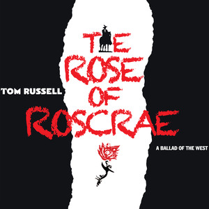 The Rose of Roscrae: A Ballad of the West album