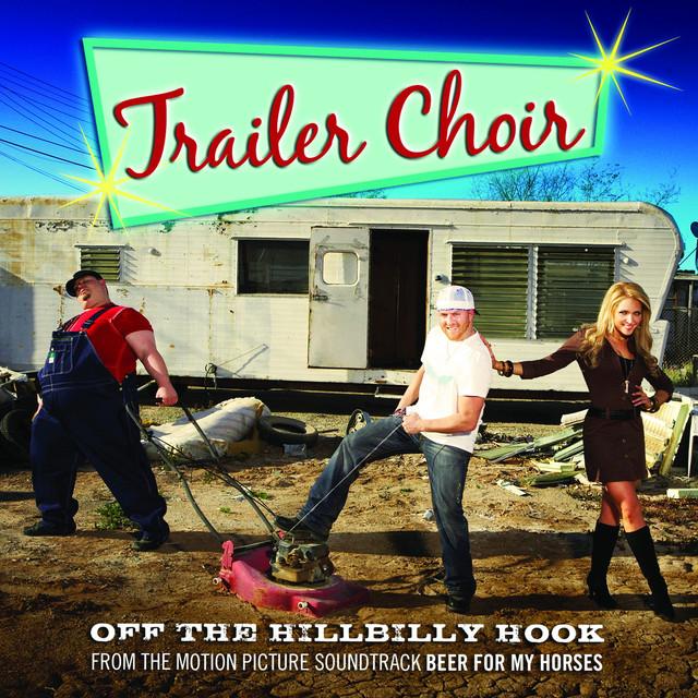 Trailer Choir - Rockin' The Beer Gut Lyrics