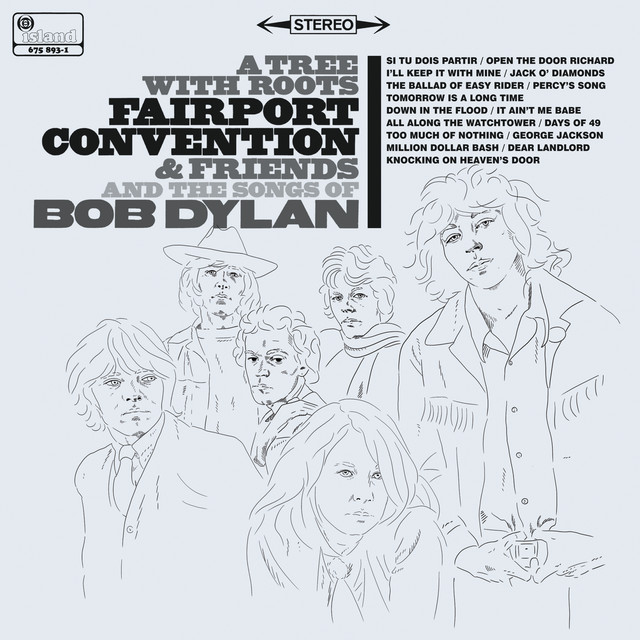 Album cover for A Tree With Roots - Fairport Convention And The Songs Of Bob Dylan by Fairport Convention