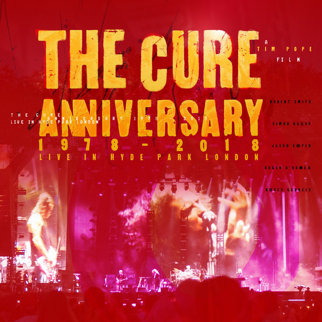 Anniversary: 1978 - 2018 Live In Hyde Park London