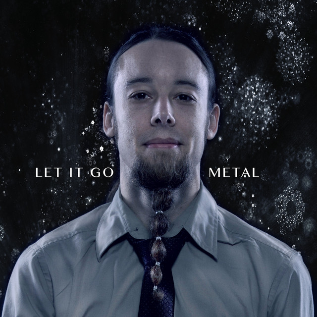 Let It Go - Metal Cover by Leo on Spotify
