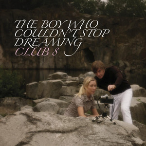 The Boy Who Couldn't Stop Dreaming album