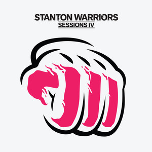 Sessions IV – Mixed By Stanton Warriors