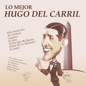 Lo Mejor de Hugo del Carril album