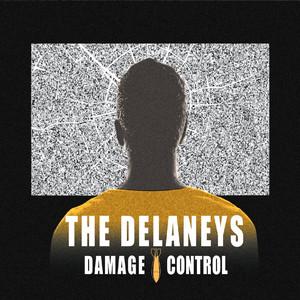 The Delaneys – Damage Control