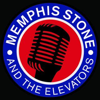 Memphis Stone and The Elevators