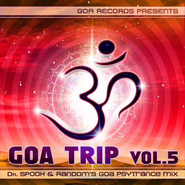 Goa Trip V 5 By Dr Spook & Random (Best of Goa Trance, Acid
