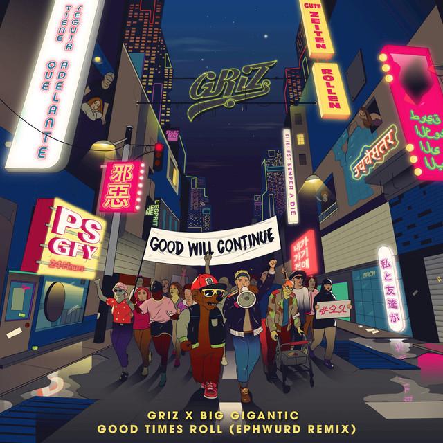 Good Times Roll (Ephwurd Remix)