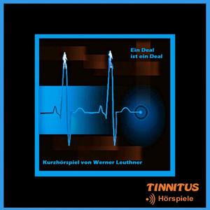 Ein Deal ist ein Deal (feat. Andreas Borcherding, Marcus Morlinghaus, Antje Widdra) [Kurzhörspiel von Werner Leuthner] Audiobook