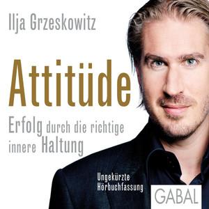 Attitüde (Erfolg durch die richtige innere Haltung) Audiobook