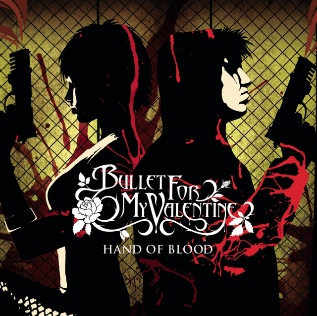 Hand Of Blood By Bullet For My Valentine On Spotify