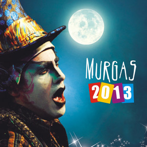 Murgas 2013 - Agarrate Catalina