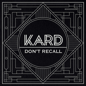 K.A.R.D Project, Vol. 2 - Don't Recall Albümü