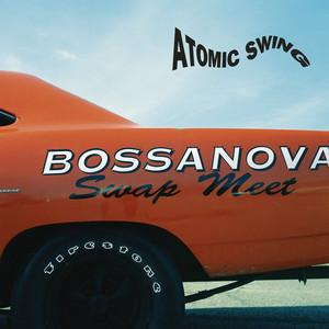 Bossanova Swap Meet (Remastered 2016) album