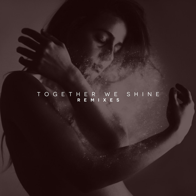 Together We Shine - Remixes