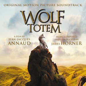 Wolf Totem (Jean-Jacques Annaud's Original Motion Picture Soundtrack) Albumcover