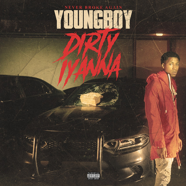 YoungBoy Never Broke Again - Dirty Iyanna cover