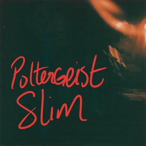 Ghostie - Poltergeist Slim